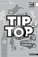TIP-TOP ENGLISH Seconde Bac Pro Corrigé