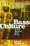 Bass Culture: When Reggae Was King