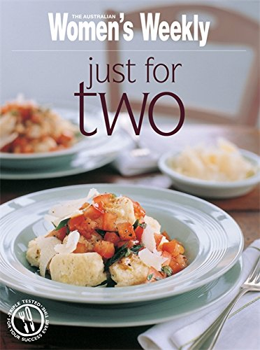 Just for Two (The Australian Women's Weekly Essentials)