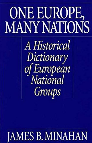 One-Europe-Many-Nations-A-Historical-Dictionary-of-European-National-Groups