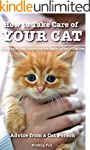 Cat: Cats: Kittens: How to Take Care...