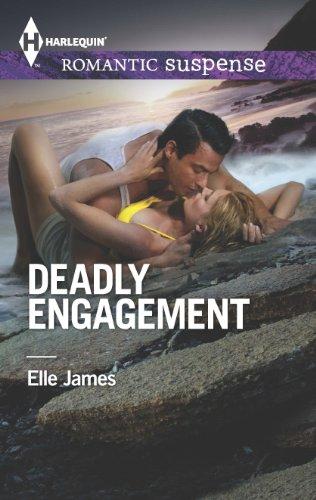 Elle James - Deadly Engagement (Harlequin Romantic Suspense)