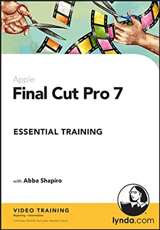 Final Cut Pro 7 Essential Training