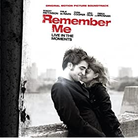 Remember Me (Original Motion Picture Soundtrack)