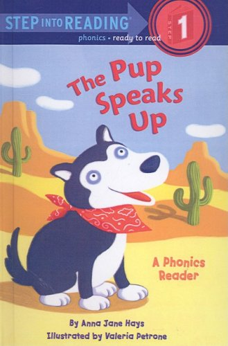 Pup Speaks Up (Step Into Reading: A Step 1 Book (Prebound))