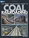 The Model Railroaders Guide to Coal Railroading