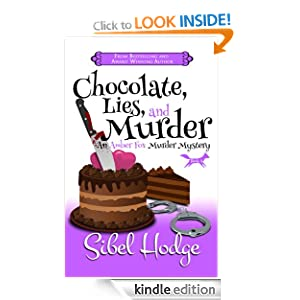 Chocolate, Lies, and Murder (Amber Fox Mysteries #4) (Amber Fox Murder Mystery Series)