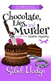 Chocolate, Lies, and Murder (Amber Fox: Book #4) by Sibel Hodge