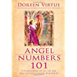 Angel Numbers 101by Doreen Virtue PhD