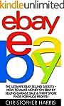 Ebay: The Ultimate eBay Selling Secre...