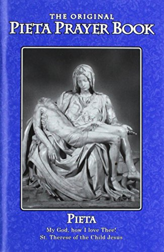 The Pieta Pocket Prayer Booklet (Including the 15 Prayers Revealed to St Bridget of Sweden, and Over 50 Other Prayers for All Occasions)