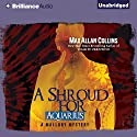 A Shroud for Aquarius: A Mallory Novel (       UNABRIDGED) by Max Allan Collins Narrated by Dan John Miller