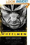Wheelmen: Lance Armstrong, the Tour d...