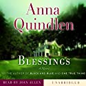 Blessings (       UNABRIDGED) by Anna Quindlen Narrated by Joan Allen