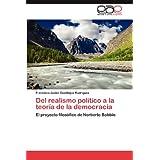 Del realismo político a la teoría de la democracia: El proyecto filosófico de Norberto Bobbio