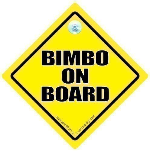funny-signs-iwantthatsigncom-bimbo-on-board-sign-bimbo-on-board-car-sign-bimbo-on-board-bimbo-joke-c