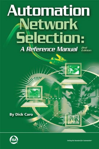 Automation Network Selection: A Reference Manual, 2nd Edition