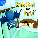 img - for Habitat for Bats (Little Birdie Readers) book / textbook / text book