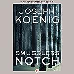 Smugglers Notch   Joseph Koenig
