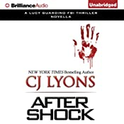 After Shock: A Novella | CJ Lyons
