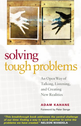 Solving Tough Problems: An Open Way of Talking,...