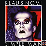 Simple Man Klaus Nomi