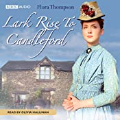 Lark Rise to Candleford | [Flora Thompson]