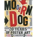 Modern Dog: 20 Years of Poster Art ~ Michael Strassburger