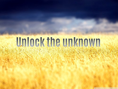 Unlock the unknown