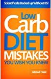 Low Carb Diet Mistakes You Wish You Knew