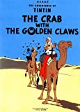 THE ADVENTURES OF TINTIN: THE CRAB WITH THE GOLDEN CLAWS (0316358339) by HERGÉ