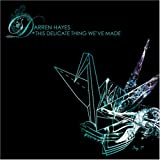 Darren Hayes This Delicate Thing We've Made