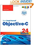 Sams Teach Yourself Objective-C in 24...