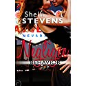 Negligee Behavior Audiobook by Shelli Stevens Narrated by Tiffany Cole