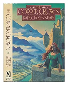 The Copper Crown: A Novel of the Keltiad by Patricia Kennealy-Morrison and Patricia Kennealy