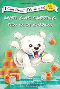 Howie Goes Shopping/Fido va de compras (I Can Read! / Howie Series