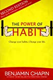 The Power Of Habit, 2nd Edition: How to Create Good Habits & Break Bad Habits