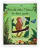 Julia Donaldson Donde esta Mama?/ Monkey Puzzle Jigsaw Book