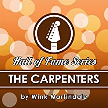 The Carpenters Radio/TV Program by Wink Martindale Narrated by Wink Martindale