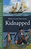Kidnapped: The Adventures of David Balfour (The World's Best Reading)