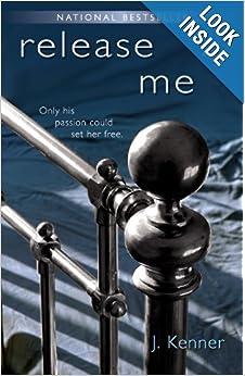 Download Release Me (The Stark Trilogy): A Novel