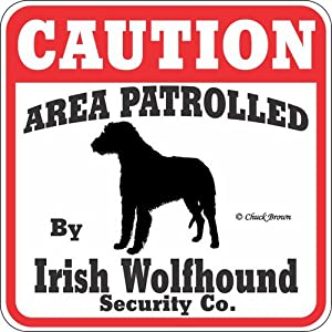 """Dog Yard Sign """"Caution Area Patrolled By Irish Wolfhound Security Company"""""""
