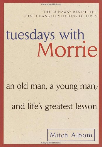 Tuesdays With Morrie: An Old Man, A Young Man, And Life'S Greatest Lesson back-942837