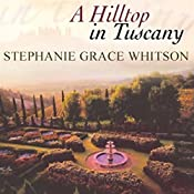 Hilltop in Tuscany | Stephanie Grace Whitson