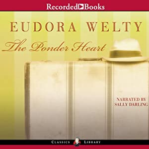 The Ponder Heart | [Eudora Welty]