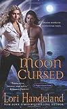 Moon Cursed (0312389353) by Lori Handeland