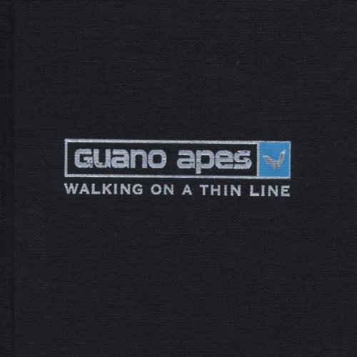 Walking on a Thin Line (Deluxe Limited Edition) by Guano Apes (2003-02-03)