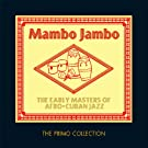 Mambo Jambo: Early Masters Afro Cuban Jazz