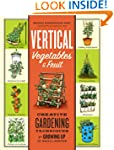 Vertical Vegetables & Fruit: Creative...