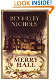 Merry Hall (Beverley Nichols Trilogy Book 1)